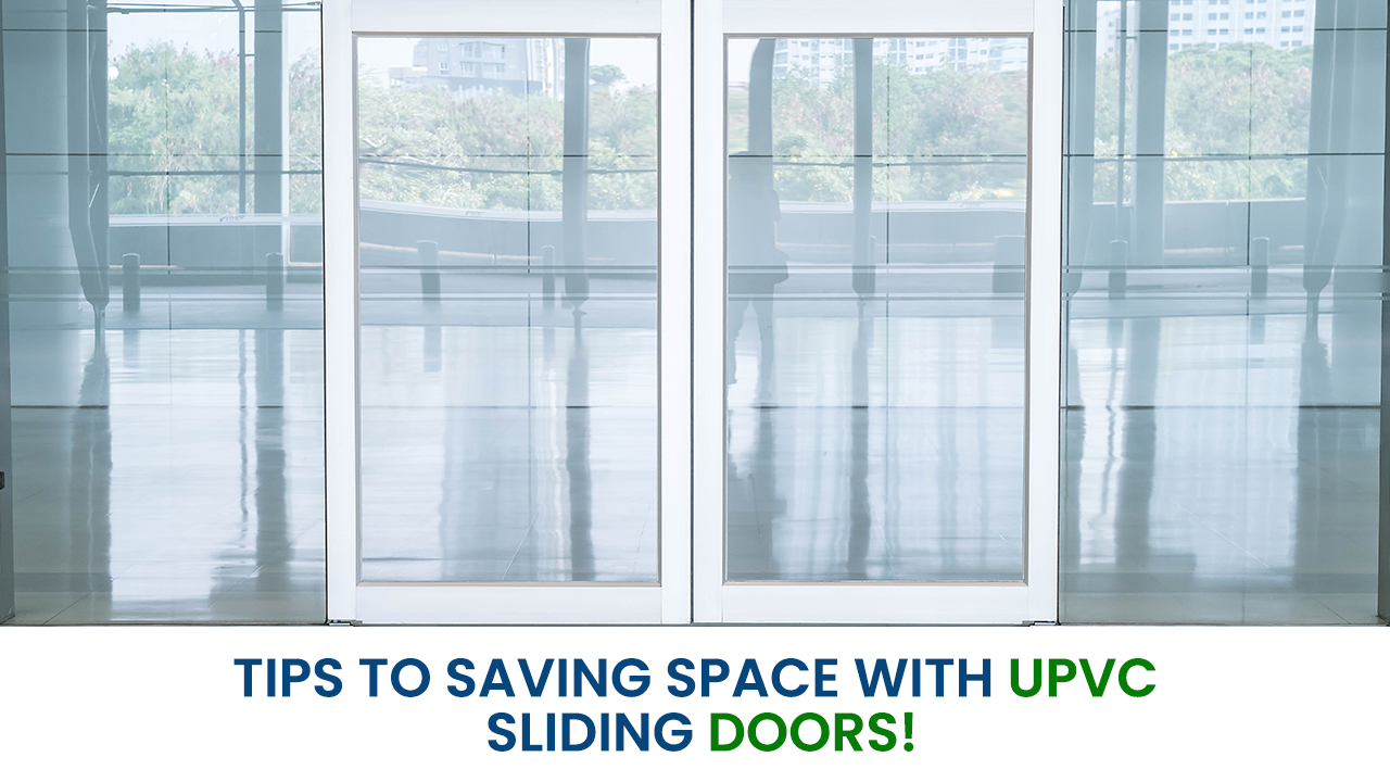 Tips to saving space with uPVC sliding doors!