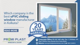 Which company is the best uPVC sliding window manufacturer in Kolkata?