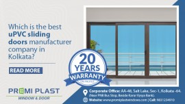 Which is the best uPVC sliding door and window manufacturer company in Kolkata?