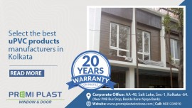 Select the best uPVC products manufacturers in Kolkata!
