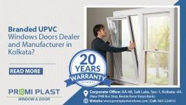 Looking for Branded UPVC Windows Doors Dealer and Manufacturer in Kolkata?